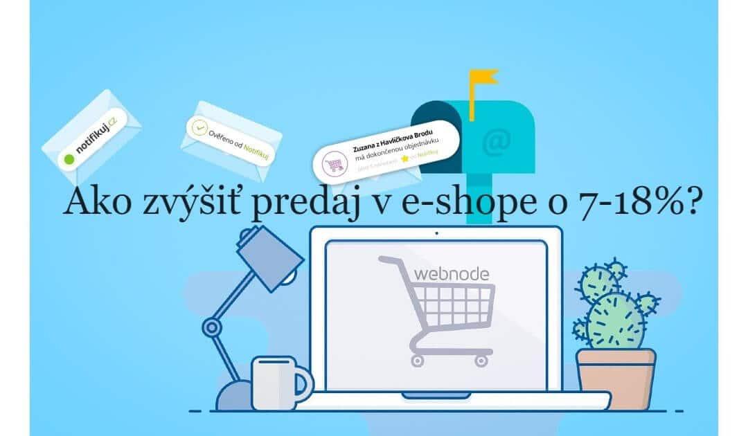 Ako zvýšiť predaj v e-shope o 7-18 % ?