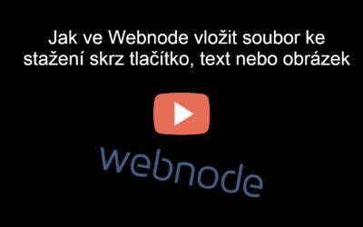 VIDEONÁVOD: Jak ve Webnode vložit soubor ke stažení skrz tlačítko, text nebo obrázek