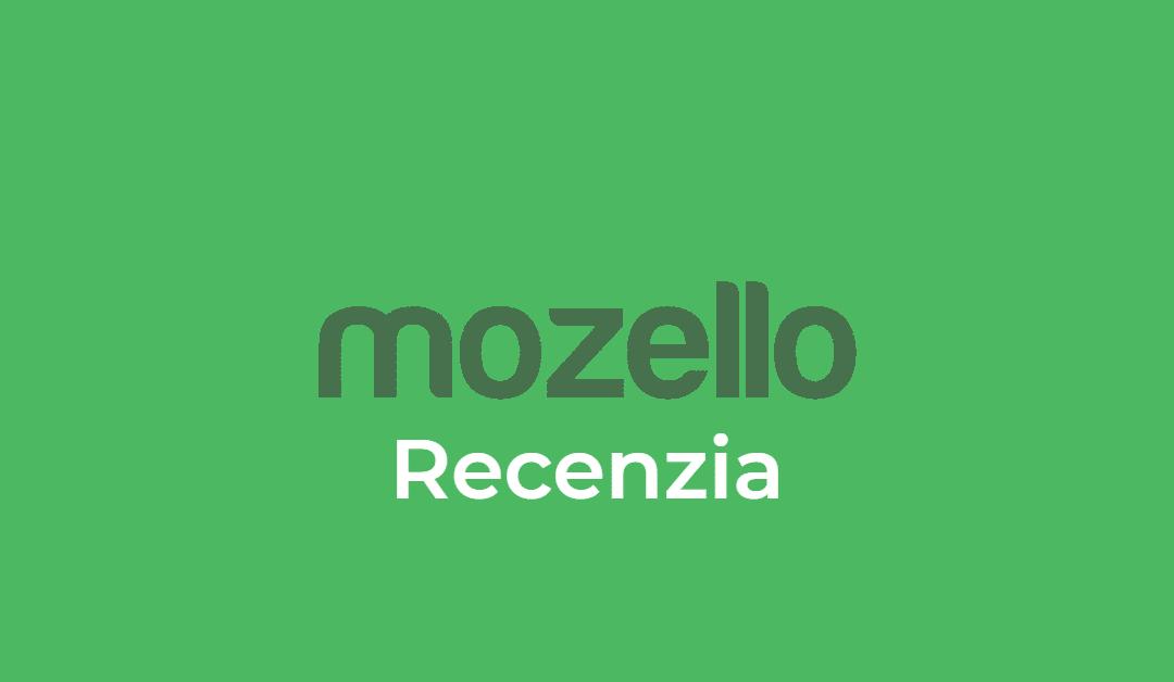 Recenzia Mozello 2021 | Názory, postrehy a skúsenosti